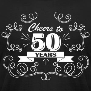 Cheers to 50 years - Men's T-Shirt by American Apparel