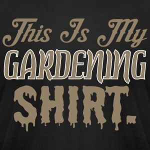 This Is My Gardening Shirt - Men's T-Shirt by American Apparel