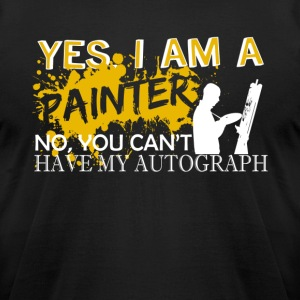 I Am A Painter Shirt - Men's T-Shirt by American Apparel