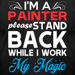 Im Painter Stand Back I Work My Magic - Men's T-Shirt by American Apparel