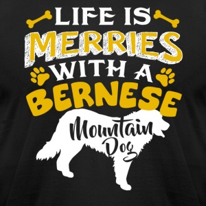 Life Is Better With Bernese Mountain Dog Shirt - Men's T-Shirt by American Apparel