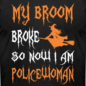 My Broom Broke So Now I Am Policewoman Halloween - Men's T-Shirt by American Apparel