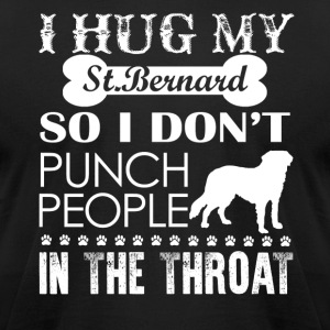 Hug My St Bernard Shirt - Men's T-Shirt by American Apparel