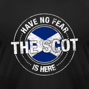 Have No Fear The Scot Is Here Shirt - Men's T-Shirt by American Apparel