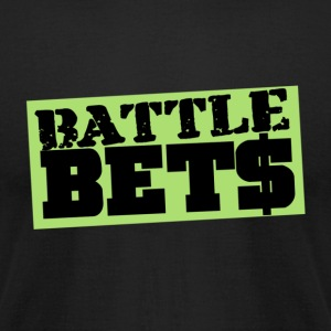BATTLE BETS - Men's T-Shirt by American Apparel