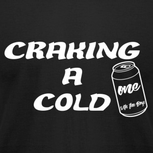 Craking A Cold One (With The Boys) - Men's T-Shirt by American Apparel