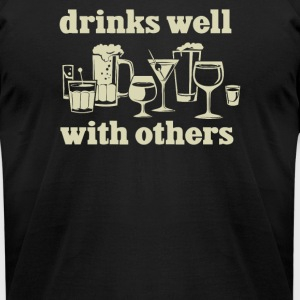 Drinks Well With Others - Men's T-Shirt by American Apparel