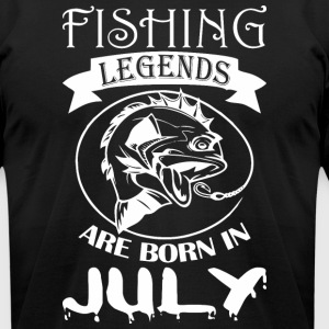 Fishing Legends Are Born In July - Men's T-Shirt by American Apparel