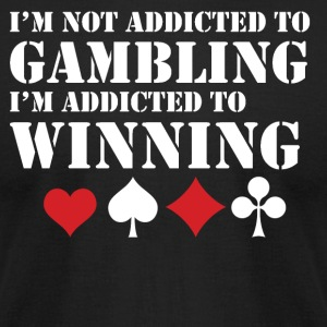 Addicted To Winning - Men's T-Shirt by American Apparel