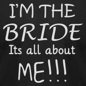 Im The Bride - Men's T-Shirt by American Apparel