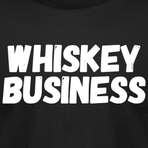 Whiskey - Whiskey Business - Men's T-Shirt by American Apparel