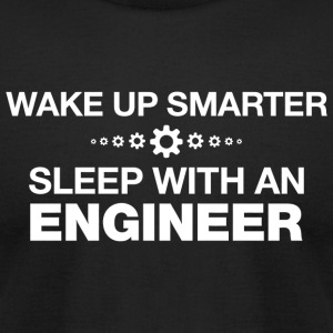 ENGINEER - WAKE UP SMARTER SLEEP WITH AN ENGINEE - Men's T-Shirt by American Apparel