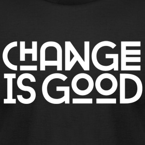 Change is good - Change Is Good {White Version} - Men's T-Shirt by American Apparel