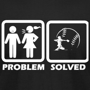 Baseball - Baseball Solved My Problem - Men's T-Shirt by American Apparel