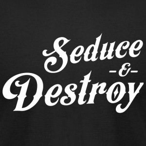 Seduce - Seduce and Destroy - Men's T-Shirt by American Apparel