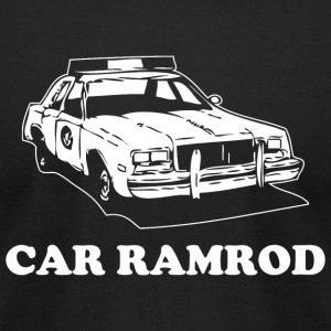 Car Ramrod - Car Ramrod - Super Troopers - Men's T-Shirt by American Apparel