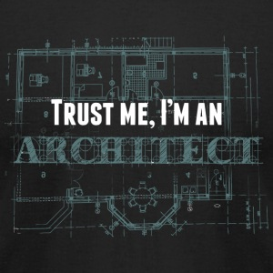Architect - trust me i'm an architect - Men's T-Shirt by American Apparel