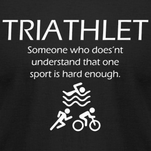 Triathlon - Who is Triathlet - Funny Graphic Tri - Men's T-Shirt by American Apparel