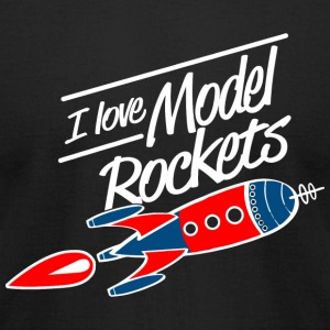 Rocket - i love model rockets - Men's T-Shirt by American Apparel