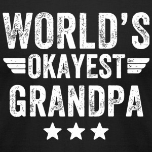 Grandpa - World's okayest grandpa - Men's T-Shirt by American Apparel