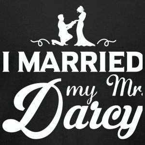Pride and Prejudice - I Married My Mr.Darcy T Sh - Men's T-Shirt by American Apparel