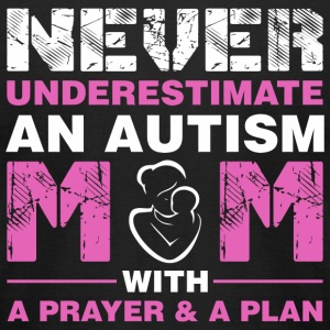 Autism Mom - Never Underestimate An Autism Mom W - Men's T-Shirt by American Apparel