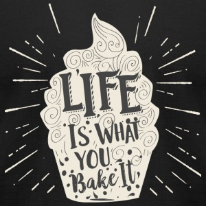 Baker - Life Is What You Bake It Vintage Cupcake - Men's T-Shirt by American Apparel