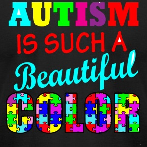 Autism - Autism is such a beautiful color Autism - Men's T-Shirt by American Apparel