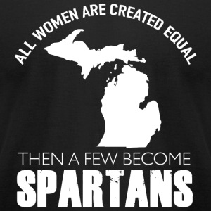 Spartan - all women are created equal then a few - Men's T-Shirt by American Apparel