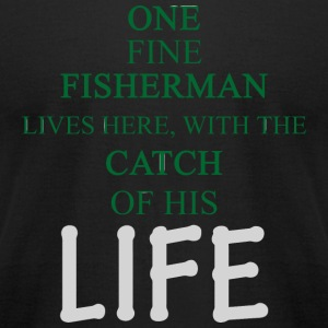 FISHERMAN - ONE FINE FISHERMAN LIVES HERE, WITH - Men's T-Shirt by American Apparel
