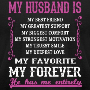 My Husband - My Husband Is My Favorite And Forev - Men's T-Shirt by American Apparel