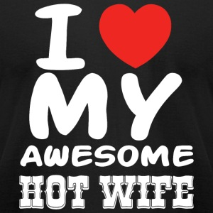 Wife - I love my awesome hot wife - Men's T-Shirt by American Apparel