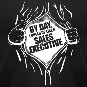 SALES EXECUTIVE - BY DAY, I DRESS UP LIKE A SALE - Men's T-Shirt by American Apparel