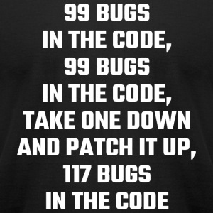 Bug - 99 Bugs In The Code - Men's T-Shirt by American Apparel