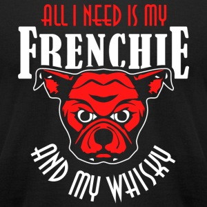 French Bulldog - All I Need Is My Frenchie Frenc - Men's T-Shirt by American Apparel
