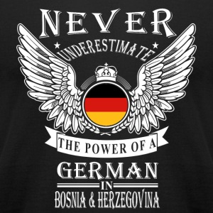 German - THe power of an German in Bosnia - Men's T-Shirt by American Apparel