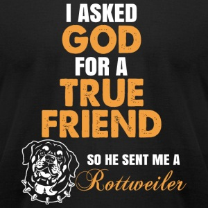 Rottweiler - Rottweiler - I Asked God - Men's T-Shirt by American Apparel