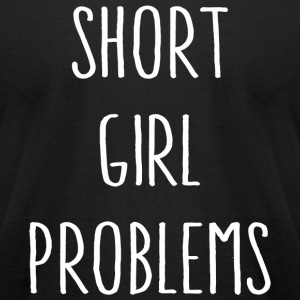 Swag - Short Girl Problems - Men's T-Shirt by American Apparel
