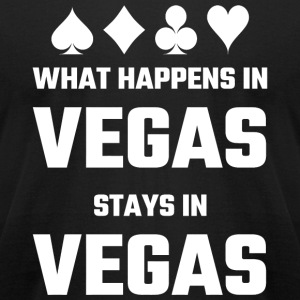 Vegas - What Happens In Vegas Stays In Vegas - Men's T-Shirt by American Apparel