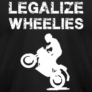 Legalize - Legalize Wheelies - Motorcycling and - Men's T-Shirt by American Apparel
