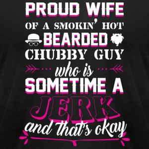 Proud Wife - Proud Wife T Shirt - Men's T-Shirt by American Apparel