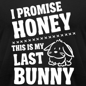 Bunny - I promise honey this is my last bunny - Men's T-Shirt by American Apparel