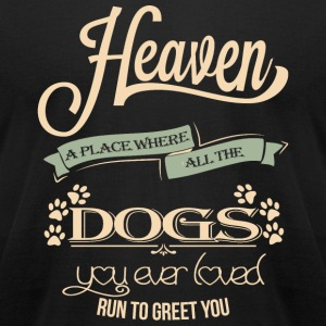 Dog - LIMITED TIME ONLY: ~Heaven~ - Men's T-Shirt by American Apparel