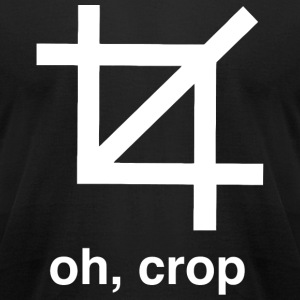 Crop - Oh Crop - Men's T-Shirt by American Apparel