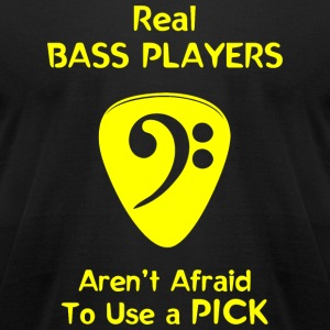 Bass player - Real Bass Players Use a Pick - Men's T-Shirt by American Apparel