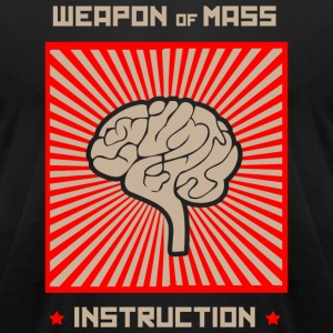 Brain - Weapon of Mass Instruction - Men's T-Shirt by American Apparel