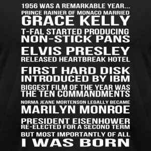 I was born in 1956 - A remarkable year - Men's T-Shirt by American Apparel