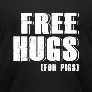 Pig - free hugs for pigs - pig - Men's T-Shirt by American Apparel
