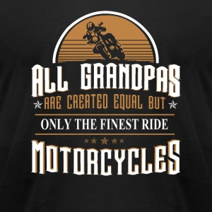 Motorcycle Motorcycles All grandpas are crea - Men's T-Shirt by American Apparel