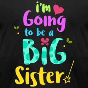 Sister - Big Sister Baby Announcement Shirt - Men's T-Shirt by American Apparel